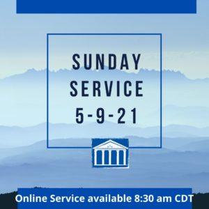 Sunday Service 05-9-21